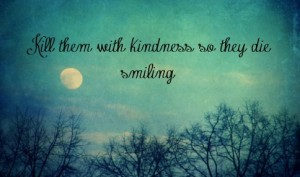 kill_them_with_kindness-189882